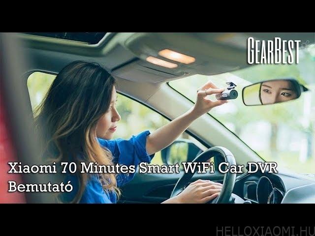 Xiaomi 70 Minutes Smart WiFi autós kamera - Teszt és bemutató - Hello Xiaomi f96e8f8608